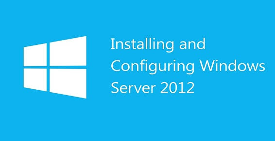 Авторский курс «Installing and Configuring Windows Server 2012»