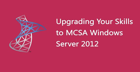 Авторский курс «Upgrading Your Skills to MCSA Windows Server 2012»